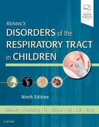 Kendig's Disorders of the Respiratory Tract in Children, 9th ed.