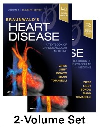 Braunwald's Heart Disease, 11th ed., in 2 vols.- Textbook of Cardiovascular Medicine