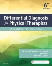Differential Diagnosis for Physical Therapists, 6th ed.- Screening for Referral