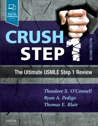 Crush Step 1, 2nd ed.- The Ultimate USMLE Step 1 Review