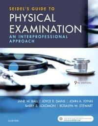 Seidel's Guide to Physical Examination, 9th ed.- Interprofessional Approach