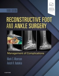 Reconstructive Foot & Ankle Surgery, 3rd ed.,- Management of Complications
