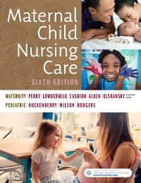 Maternal Child Nursing Care, 6th ed.