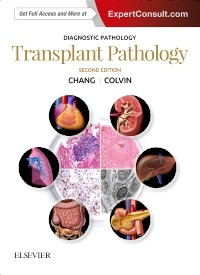 Diagnostic Pathology: Transplant Pathology, 2nd ed.