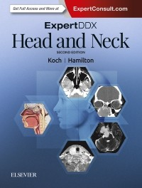 Expert Differential Diagnoses: Head & Neck, 2nd ed.