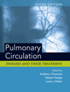 Pulmonary Circulation, 3rd ed.- Diseases & Their Treatment