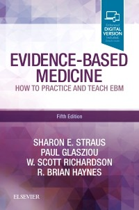 Evidence-Based Medicine, 5th ed.- How to Practice & Teach EBM