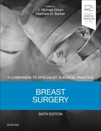 Breast Surgery, 6th ed.- Companion to Specialist Surgical Practice