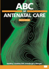 ABC of Antenatal Care, 4th ed.