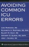 Avoiding Common ICU Errors