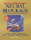 Cousins & Bridenbaugh's Neural Blockade in ClinicalAnesthesia & Pain Medicine, 4th ed.