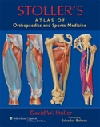 Stoller's Atlas of Orthopaedics & Sports Medicine