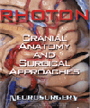 Cranial Anatomy & Surgical Approaches(Collection of 2000 & 2002 Supplements of Neurosurgery)