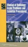 Manual of Radiology, 2nd Edition- Acute Problems & Essential Procedures