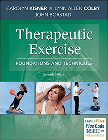 Therapeutic Exercise, 7th ed.- Foundations & Techniques
