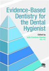Evidence-Based Dentistry for Dental Hygienist
