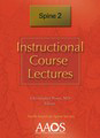 Instructional Course Lectures: Spine 2