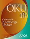 Orthopaedic Knowledge Update 10, Paperback- Home Study Syllabus