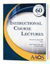 Instructional Course Lectures, Vol.60 (2011) with DVD