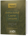 Instructional Course Lectures: Trauma, 2nd ed.
