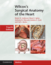 Wilcox's Surgical Anatomy of the Heart, 4th ed.