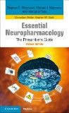 Essential Neuropharmacology, 2nd ed.- Prescriber's Guide