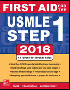 First Aid for the USMLE Step 1, 2016 (26th ed.)