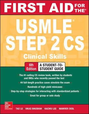 First Aid for the USMLE Step 2 CS, 6th ed.- Clinical Skills