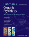 Lishman's Organic Psychiatry, 4th ed.- A Textbook of Neuropsychiatry