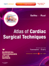 Atlas of Cardiac Surgical Techniques- Volume in the Surgical Techniques Atlas Series