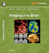 Imaging of the Brain(Expert Radiology Series)