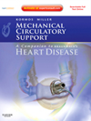 Mechanical Circulatory Support- Companion to Braunwald's Heart Disease