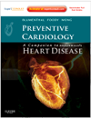 Preventive Cardiology- Companion to Braunwald's Heart Disease