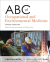 ABC of Occupational & Environmental Medicine, 3rd ed.