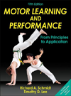 Motor Learning & Performance, 5th ed.- From Principles to Application