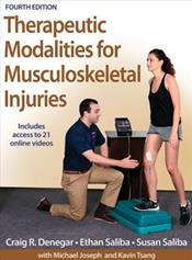 Therapeutic Modalities for Musculoskeletal Injuries,4th ed.