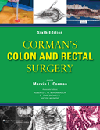 Corman's Colon & Rectal Surgery, 6th ed.