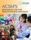 ACSM's Resources for the Health Fitness Specialist(American College of Sports Medicine)