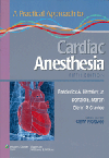 Practical Approach to Cardiac Anesthesia, 5th ed.