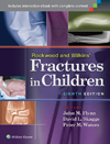 Rockwood & Wilkins' Fractures in Children, 8th ed.