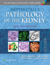 Heptinstall's Pathology of the Kidney, 7th ed.,In 2 vols.