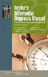 Taylor's Differential Diagnosis Manual, 3rd ed.- Symptoms & Signs in the Time-Limited Encounter