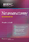 Neuroanatomy, 5th ed.(Board Review Series)