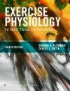 Exercise Physiology for Health, Fitness, & Performance,4th ed.