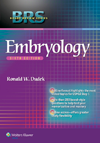 Embryology, 6th ed. (Board Review Series)