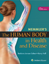Memmler's the Human Body in Health & Disease, 13th ed.,Paperback