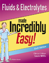 Fluids & Electrolytes Made Incredibly Easy!, 6th ed.