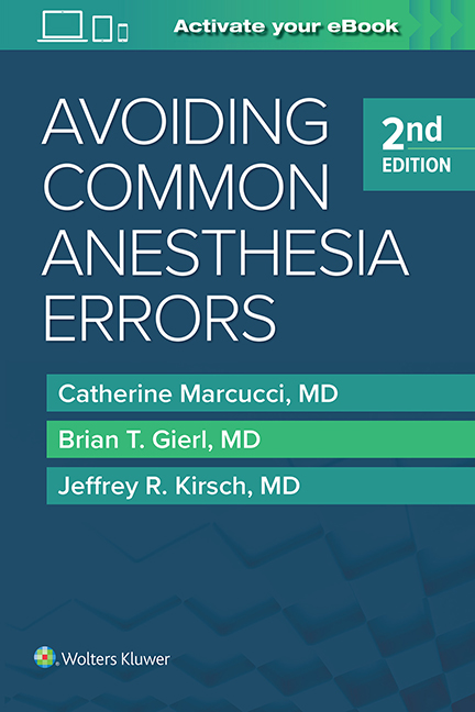 Avoiding Common Anesthesia Errors, 2nd ed.