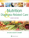 Nutrition & Diagnosis-Related Care, 8th ed.