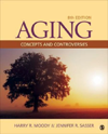 Aging, 8th ed.- Concepts & Controversies